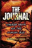 The Journal: Cracked Earth, Ash Fall, Crimson Skies (The Journal Series) by Deborah D. Moore (2016-02-16)