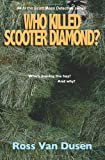 Who Killed Scooter Diamond?, Ross Van Dusen, 1494708833