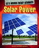 Solar Power, Richard Spilsbury and Louise Spilsbury, 1448852625
