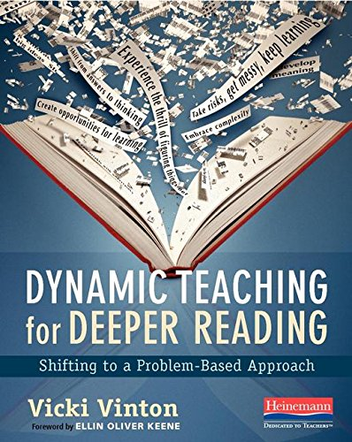 Dynamic Teaching for Deeper Reading: Shifting to a Problem-Based Approach