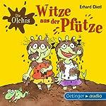 Witze aus der Pfütze (Die Olchis)   Erhard Dietl
