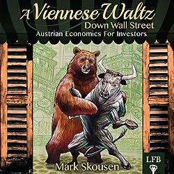 A Viennese Waltz Down Wall Street