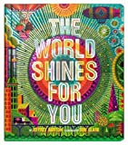 img - for The World Shines for You (A Shine Bright Book) book / textbook / text book
