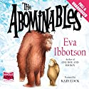The Abominables Audiobook by Eva Ibbotson Narrated by Kate Lock