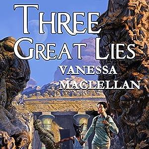 Three Great Lies Audiobook