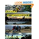 Journey by Motorcycle: Inside my Helmet