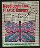 Needlepoint on Plastic Canvas, De Nitto, Elisabeth B., 0684155346