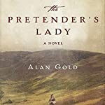 The Pretender's Lady: A Novel | Alan Gold