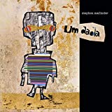 Buy Stephen Mallinder - Um Dada New or Used via Amazon