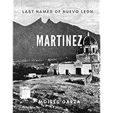 Martinez: Last Names of Nuevo Leon