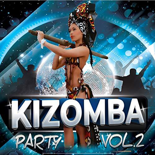 Stream or buy for $8.99 · Kizomba Party Vol. 2