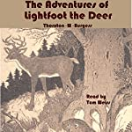Lightfoot the Deer | Thornton W. Burgess