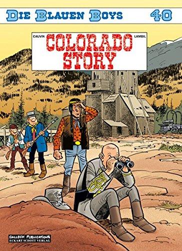 Die Blauen Boys: Band 40: Colorado Story