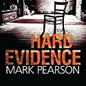 Hard Evidence Audiobook by Mark Pearson Narrated by Mark Meadows