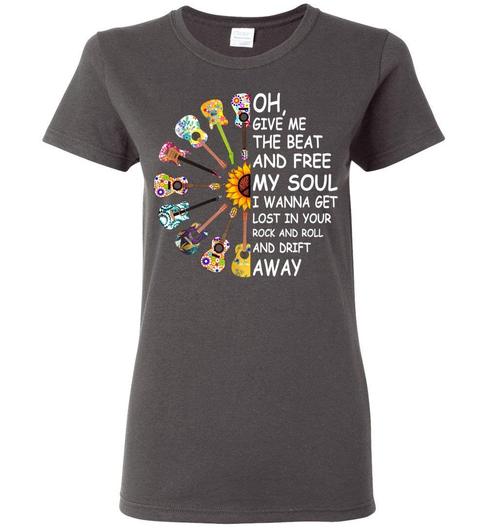 Oh Give Me The Beat And Free My Soul I Wanna Get Lost In You Tshirt