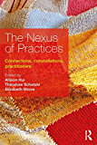 The Nexus of Practices: Connections, constellations, practitioners