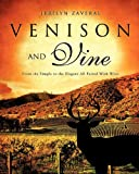 Venison and Vine, Jerilyn Zaveral, 1613791259