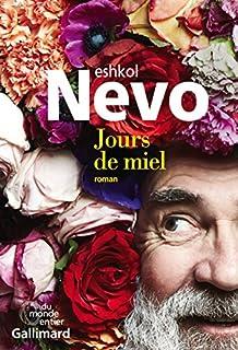Jours de miel, Nevo, Eshkol