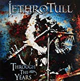 Through the Years by Jethro Tull (0100-01-01)