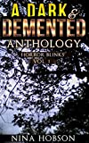 img - for A Dark & Demented Anthology: Horror Blinks (Vol. 1) book / textbook / text book