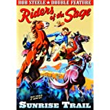 Steele, Bob Double Feature: Riders of The Sage (1939) / Sunrise Trail