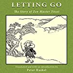 Letting Go: The Story of Zen Master Tosui | Peter Haskel