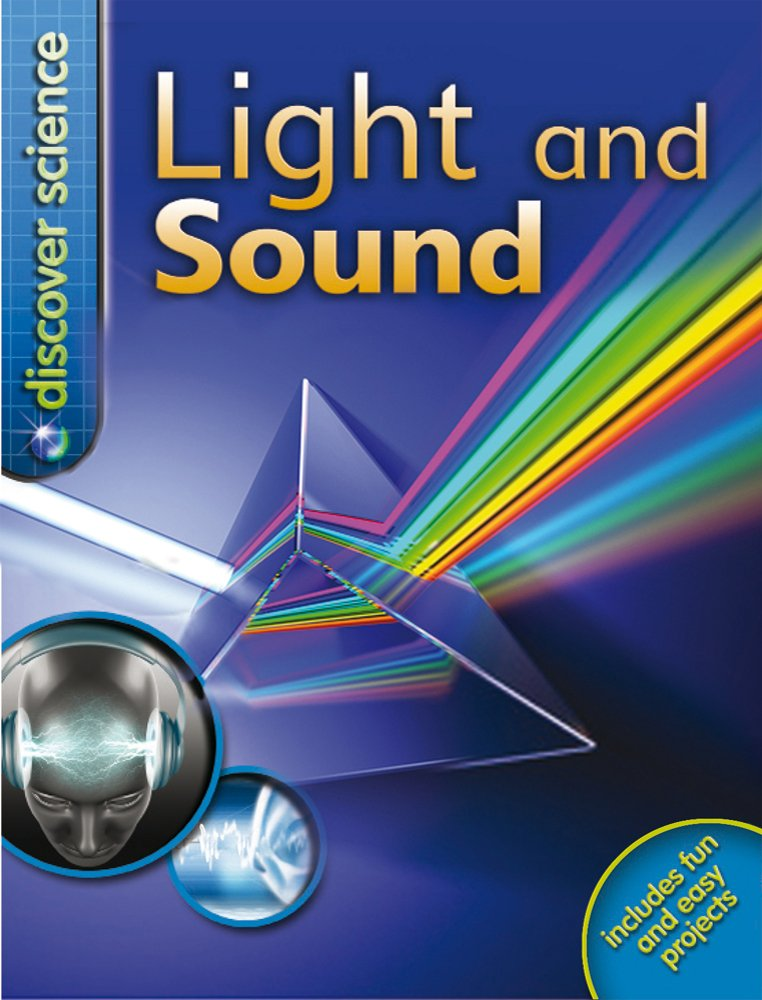 Light and Sound (Discover Science)