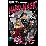 Hard Magic: Book I of the Grimnoir Chronicles (Grimnoir Chronicles (Quality))