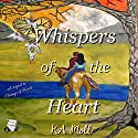 Whispers of the Heart Audiobook by KA Moll Narrated by Emily Beresford