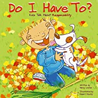 Do I Have To?: Kids Talk About