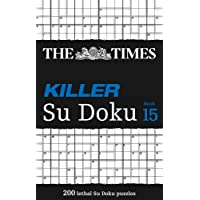 The Times Killer Su Doku Book 15: 200 Challenging Puzzles from the Times