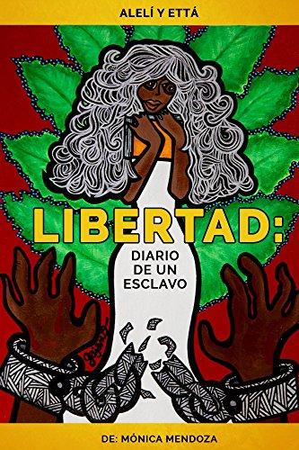 libertad-diario-de-un-esclavo-spanish-edition