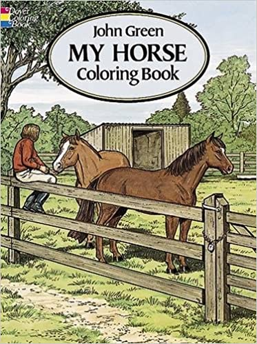 My Horse Coloring Book: John Green: 9780486280646: Amazon.com: Books