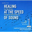 Music for Healing at Speed of Sound 1: Calm
