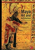 Maya Art and Architecture, Mary Ellen Miller, 050020327X