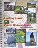 Cruising Guide to Prince William Sound 5th Edition