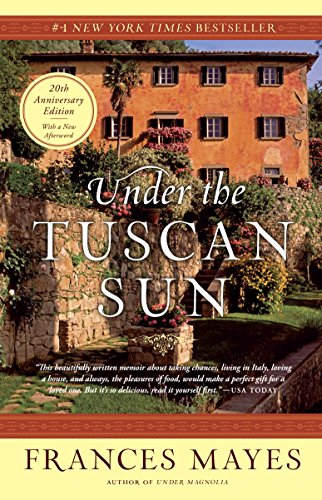 Under the Tuscan Sun: 20th-Anniversary Edition cover