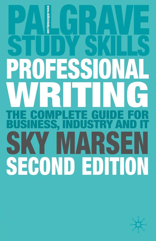 Professional Writing: 2nd Edition (Palgrave Study Skills) by Palgrave Macmillan
