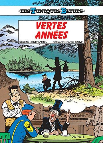 Les Tuniques Bleues - tome 34 - Vertes années (Opé été 2016)