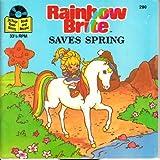 Rainbow Brite Saves Spring, Dorothy Eyre, 0307122786