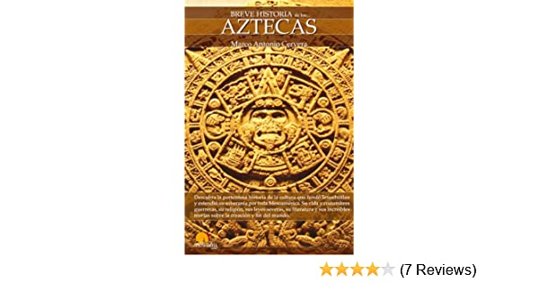 Amazon.com: Breve historia de los aztecas (Spanish Edition) eBook: Marco Cervera: Kindle Store