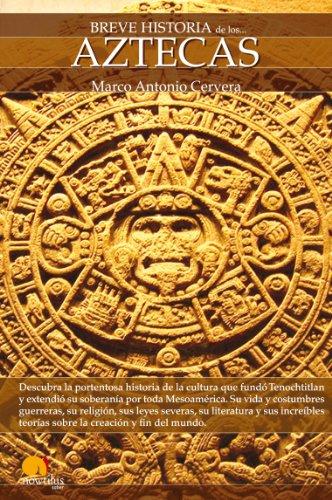Breve historia de los aztecas (Spanish Edition) by [Cervera, Marco]