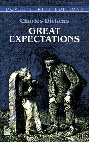 Great Expectations (Dover Thrift Editions) (Dickens Dress)