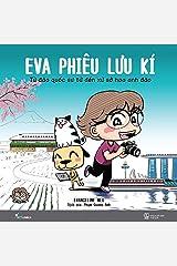 Eva Phiêu Lưu Kí - Từ Đảo Quốc Sư Tử Đến Xứ Sở Hoa Anh Đào Paperback