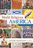 World Religions in America, Fourth Edition, , 0664233201