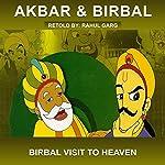 Birbal Visit to Heaven | Rahul Garg