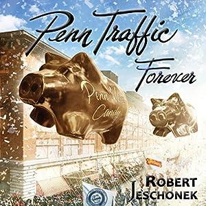 Penn Traffic Forever Audiobook