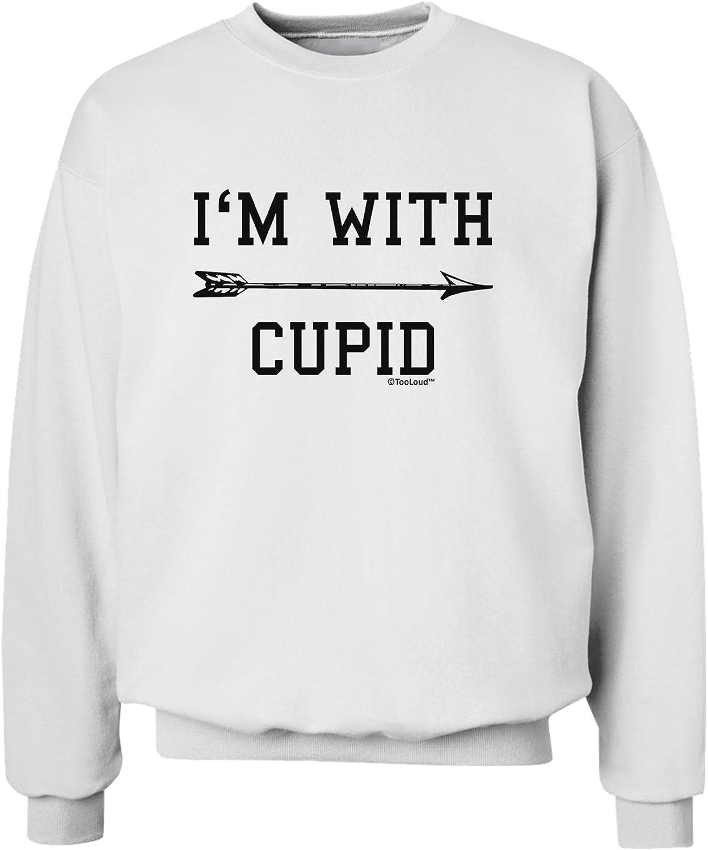 TooLoud Im with Cupid Right Arrow Sweatshirt