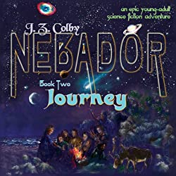 NEBADOR Book Two: Journey