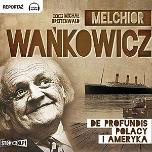 De profundis. Polacy i Ameryka Audiobook